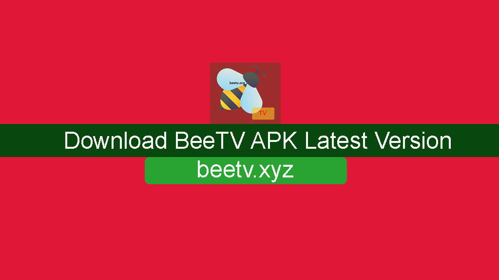 Download BeeTV APK Latest Version